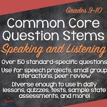 Grades 9-10 Speaking & Listening Common Core Question Stems, Annotated Standards
