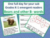 Bears and B-Words/ A Full Day for your Sub