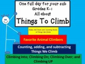 Things To Climb - Common Core Aligned Full Day For Your Sub