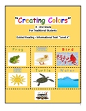 """Grades K-2, Guided Reading-Level A, """"Creating Colors"""" for"""