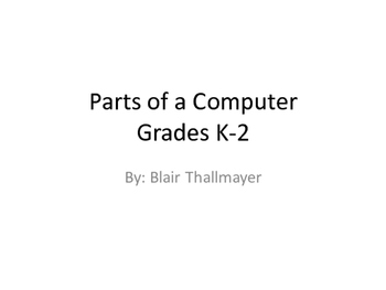 Grades K-2 Parts of a Computer: Lesson 4 Keyboard