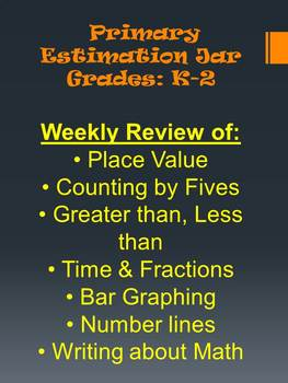 Grades K-2 Weekly Estimation Jar!