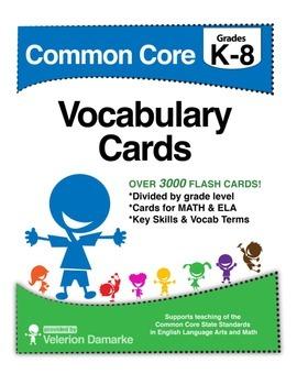 Grades K-8 Common Core Standards Math ELA Vocabulary Cards