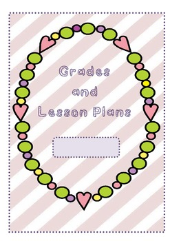 Grades and lesson plans