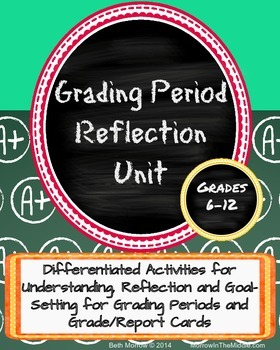 Grading Period Reflection Unit