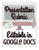 FREEBIE! Presentation Rubric - EDITABLE in Google Docs!