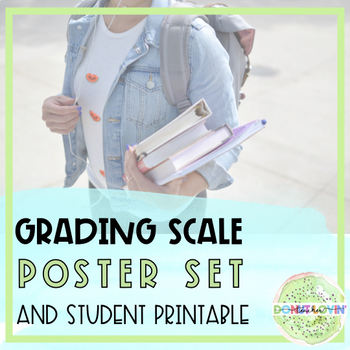 Grading Scale Poster Set + Student Printable
