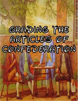 Grading the Article of Confederation