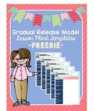 Gradual Release Model Lesson Plan Templates *Editable* FREEBIE
