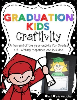 Graduate Craftivity--End of the Year Project for K-2
