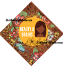 Graduation Cap Brains and Beauty Floral: Brown Background