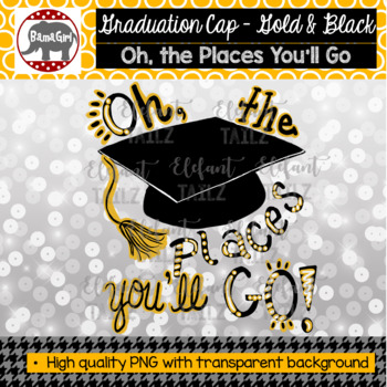 Graduation Cap Oh The Places You Ll Go Clipart Black And Gold By