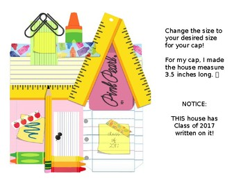 Graduation Cap- Up House out of School Supplies