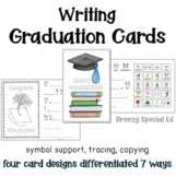 Graduation Cards Differentiated for ALL your Special Educa