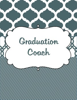 Graduation Coach Binder for Organization