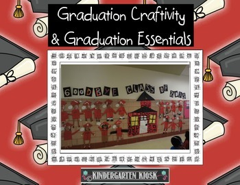 Kindergarten Graduation Craftivity and Other Graduation Essentials