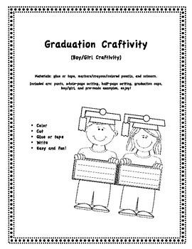 Graduation Craftivity/Writing, Boy/Girl Craftivity/Writing, End of the Year