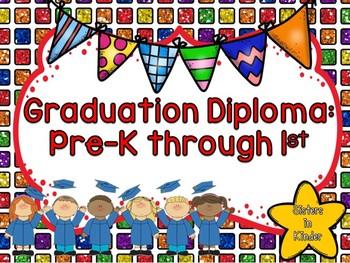 Graduation Diploma - Pre-K - 1st grade!