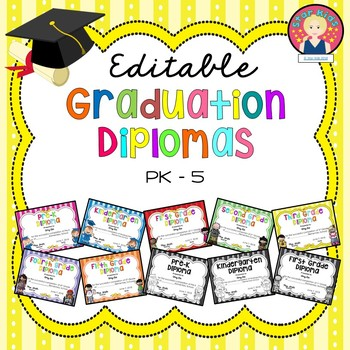 Graduation Diplomas for PK-5 {EDITABLE}.