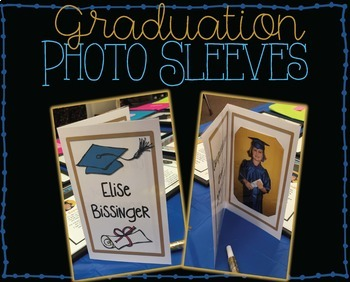 Graduation Photo Sleeve/Holder - Editable! {End of Year} {Promotion/Graduation}