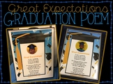 Graduation Poem: Great Expectations - Editable! {End of Year}{Grad or Promotion}