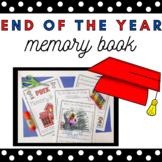 End of the Year Memory Book (Preschool, PreK, Kindergarten and Elementary)