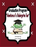 "Graduation Program  {""Adventures of a Kindergarten Year""}"