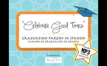 "Graduation Song in Spanish MP3 ""Celebration"" parody Cancion Graduacion Espanol"