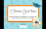 "Graduation Song in Spanish MP3 ""Celebration"" parody Cancion Graduacion Espanol"