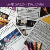 Graduation Speech Final Exam (For Any ELA Class)