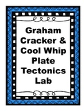 Graham Cracker Cool Whip Plate Tectonics Lab