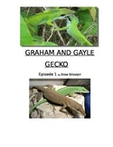 Graham and Gayle Gecko