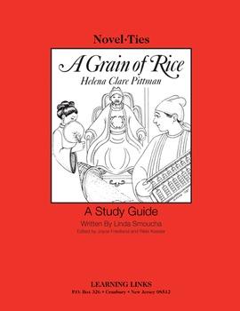 Grain of Rice - Novel-Ties Study Guide