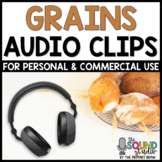 Grains Audio Clips | Sound Files for Digital Resources