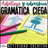 Gramática Ciega Adjetivos Superlativos y Adverbios | Spanish Adjectives Adverbs