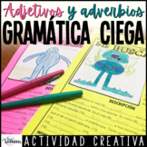 Actividad de Gramática Adjetivos y Adverbios | Spanish Adj
