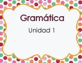 Gramatica Maravillas Unidad 1