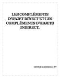 Grammaire - Compléments d'objets direct et indirect - homophones - prépositions