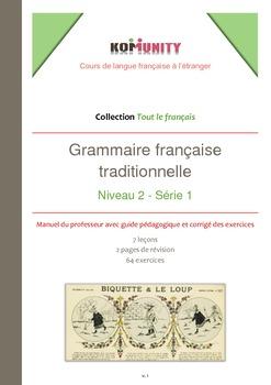 Grammaire française traditionnelle - Niveau 2 - Série 1 - PACK COMPLET
