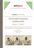 Grammaire française traditionnelle - Niveau 2 - Série 2