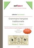Grammaire française traditionnelle - Extrait du niveau 2 - série 1 - FREE