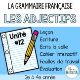 Grammaire française unité #12: Les adjectifs