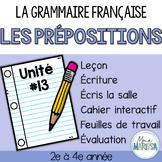 Grammaire française unité #13: Les prépositions