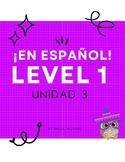 ¡En español! Level 1, Unidad 3