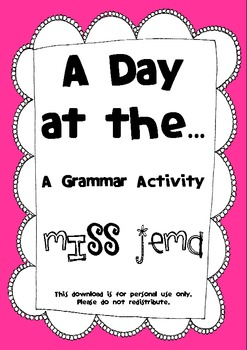 Grammar Activities - A Day at the ...