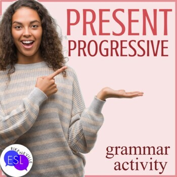 Present Progressive Grammar Activity