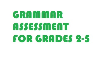 Grammar Assessment (Gr. 2-5)
