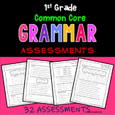 Grammar Assessments--1st Grade Common Core Aligned