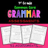 Grammar Assessments --1st Grade Common Core Aligned