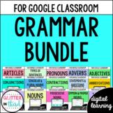 Grammar BUNDLE for Google Drive & Google Classroom Digital